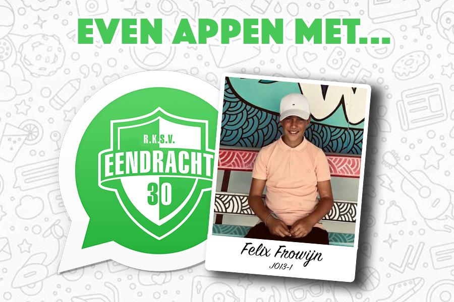 Even appen met... Felix Frowijn (JO13-1)
